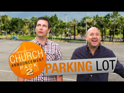 CHURCH PACK 2: PARKING LOT SKIT GUYS