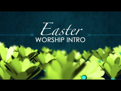 Preview for EASTER WORSHIP INTRO