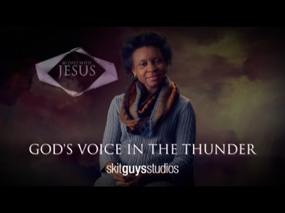 GODS VOICE IN THE THUNDER