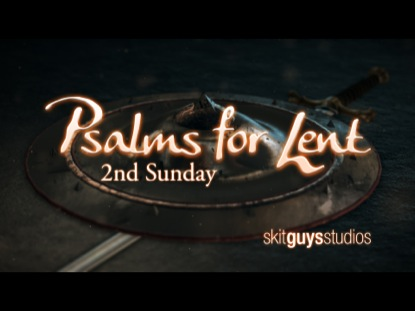 PSALMS FOR LENT: 2ND SUNDAY