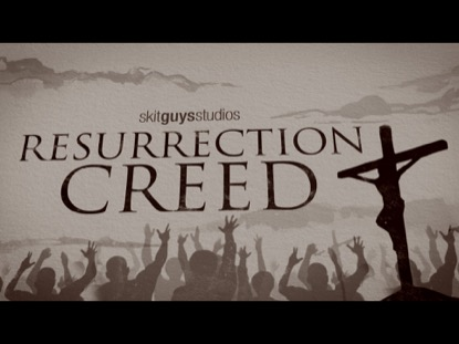 RESURRECTION CREED