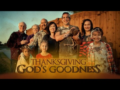 Preview for THANKSGIVING: GOD'S GOODNESS