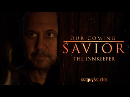 OUR COMING SAVIOR:THE INNKEEPER
