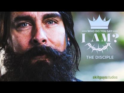 WHO DO YOU SAY I AM: THE DISCIPLE