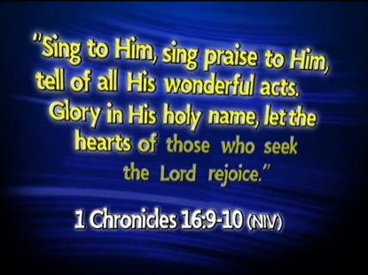1 CHRONICLES 16:9-10 NIV