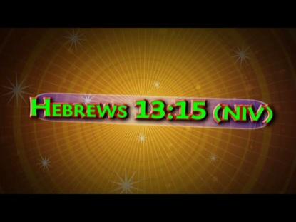 HEBREWS 13:15 NIV