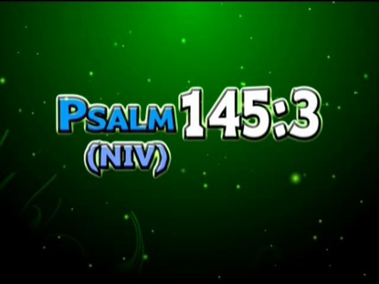 PSALM 145:3 NIV