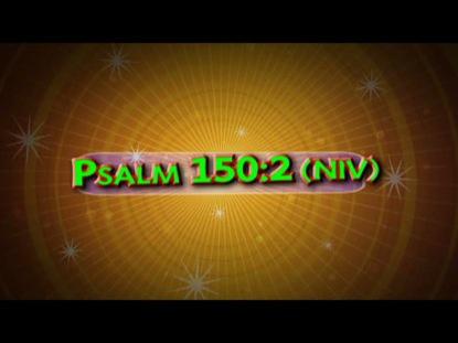 PSALM 150:2 NIV