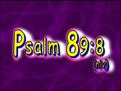 Preview for PSALM 89:8 NIV