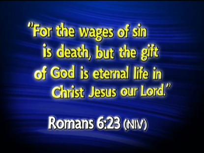 ROMANS 6:23 NIV