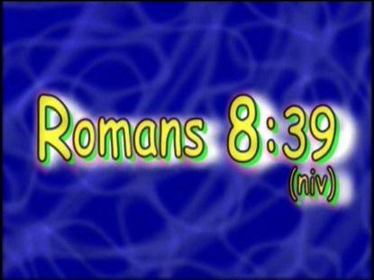 ROMANS 8:39 NIV