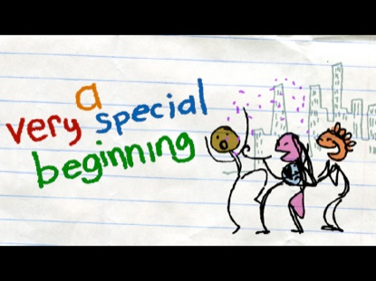 A VERY SPECIAL BEGINNING