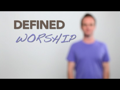DEFINED-WORSHIP