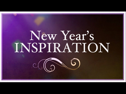 NEW YEAR'S INSPIRATION