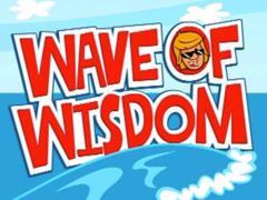 WAVE OF WISDOM