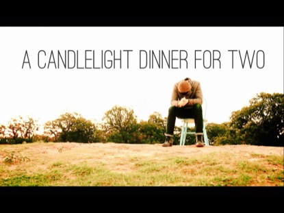 A CANDLELIGHT DINNER FOR TWO