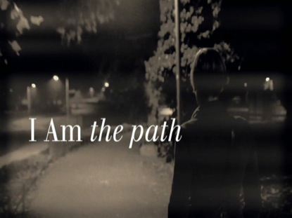 I AM THE PATH