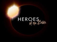 HEROES: BIBLE