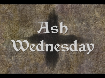 Preview for ASH WEDNESDAY