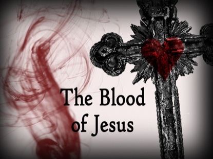 EASTER AND THE BLOOD OF JESUS