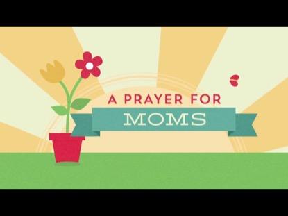 PRAYERS FOR MOMS
