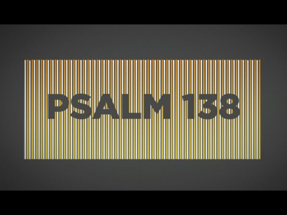 Preview for PSALM 138