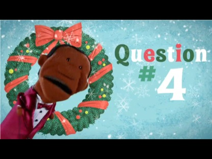 12 QUESTIONS OF CHRISTMAS QUESTION 4