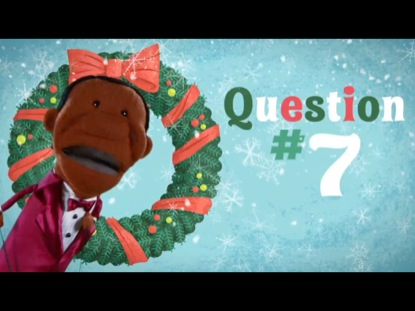 12 QUESTIONS OF CHRISTMAS QUESTION 7