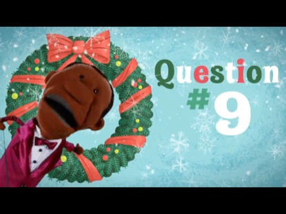 12 QUESTIONS OF CHRISTMAS QUESTION 9