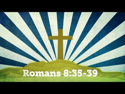 SCRIPTURE VISUALS ROMANS 8