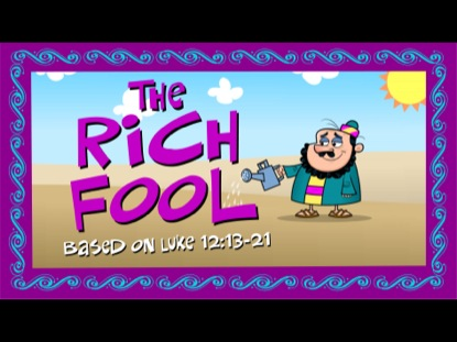 Preview for THE PARABLES OF JESUS 5 - THE RICH FOOL