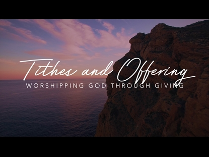 TITHES AND OFFERING MOTION 4