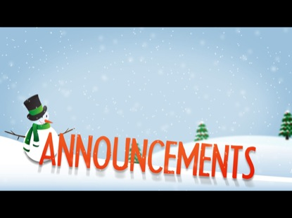 WINTER TITLE SLIDE ANNOUCEMENTS