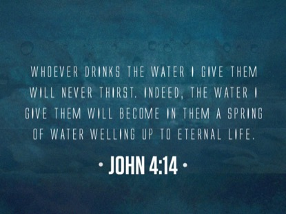 COME TO THE WATER SCRIPTURE MOTION