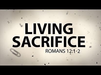 LIVING SACRIFICE TITLE MOTION