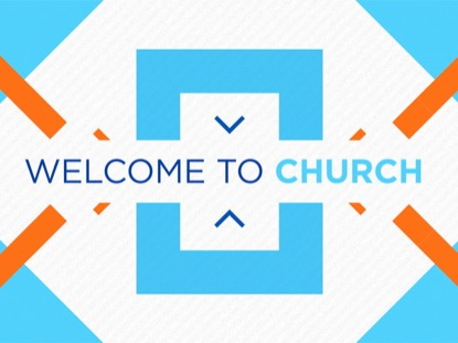 DYNAMIC WELCOME TO CHURCH
