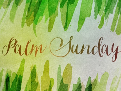 SPRING WATERCOLOR PALM SUNDAY