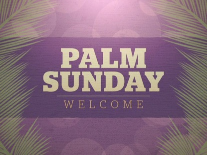 PALM SUNDAY BOKEH WELCOME 02