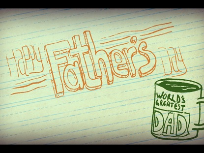 HAND-DRAWN FATHER'S DAY WELCOME LOOP