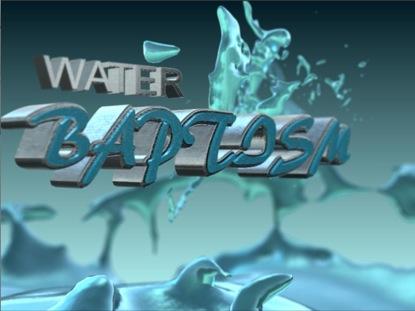 WATER BAPTISM 3D LOOP