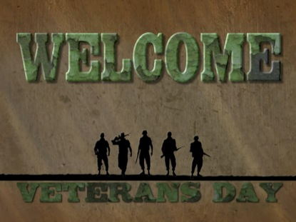 VETERANS DAY WELCOME MOTION