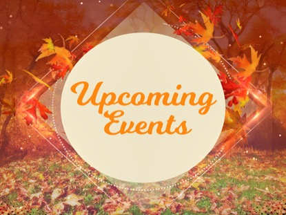 FALL UPCOMING EVENTS VOL2