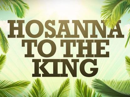 HOSANNA TO THE KING LOOP
