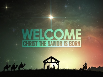 CHRISTMAS NATIVITY SAVIOR WELCOME
