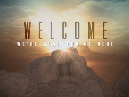 EASTER SUNRISE TOMB WELCOME