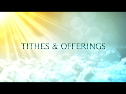 IN THE LIGHT TITHES AND OFFERINGS