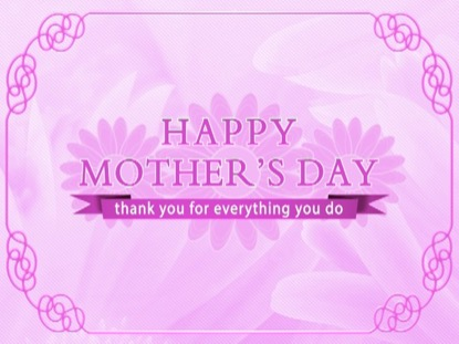 PINK FLORAL HAPPY MOTHER'S DAY