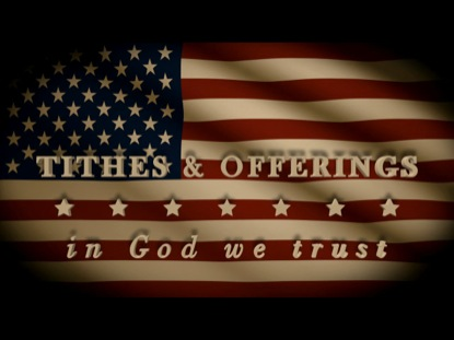 TITHES IN GOD WE TRUST