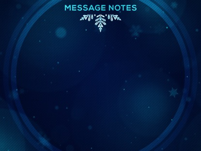 CHRISTMAS GLOW SNOWFLAKES MESSAGE NOTES