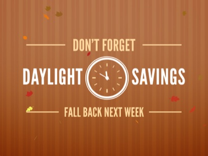 DAYLIGHT SAVINGS FALL BACK